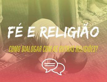 EBD Adolescentes Fé e Religião Como Dialogo outras religiões estudo